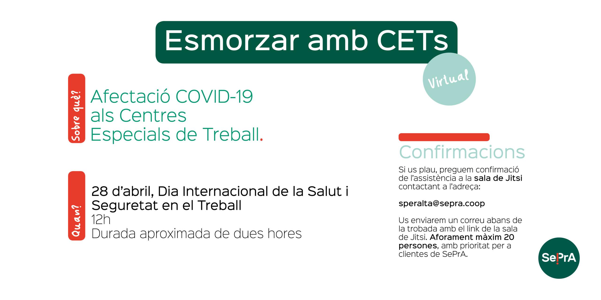 Esmorzar amb CETs sobre l'afectació del COVID-19 als Centres Especials de Treball